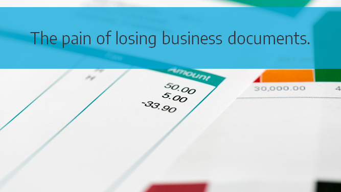 Losing Business Documents